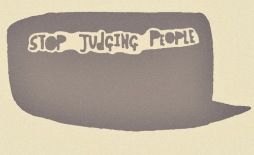 Stop-judging-people